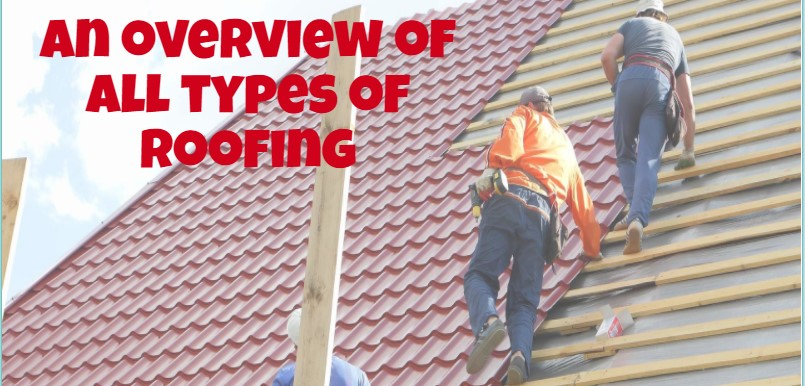 An overview of all types of roofing: